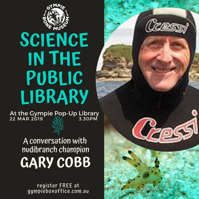 science in the library with nudibranch champion gary cobb