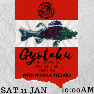 gyotaku the japanese art of fish printing with nicola tizzard sat 11 january 10am at gympie bone museum